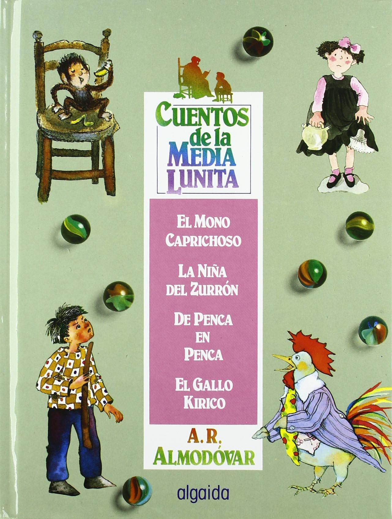 Cuentos de la media lunita / The Little Half Moon Stories: (Del 1 Al 4) (Infantil - Juvenil) (Spanish Edition)