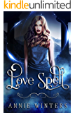 Love Spell (Love Spell Academy Book 1)