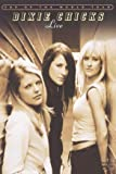 Dixie Chicks: Top of the World Tour Live