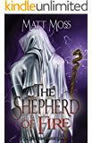 The Shepherd of Fire (The Soul Stone Trilogy Book 2)
