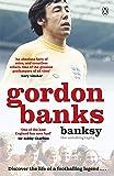 Banksy: The Autobiography of an English Football Hero
