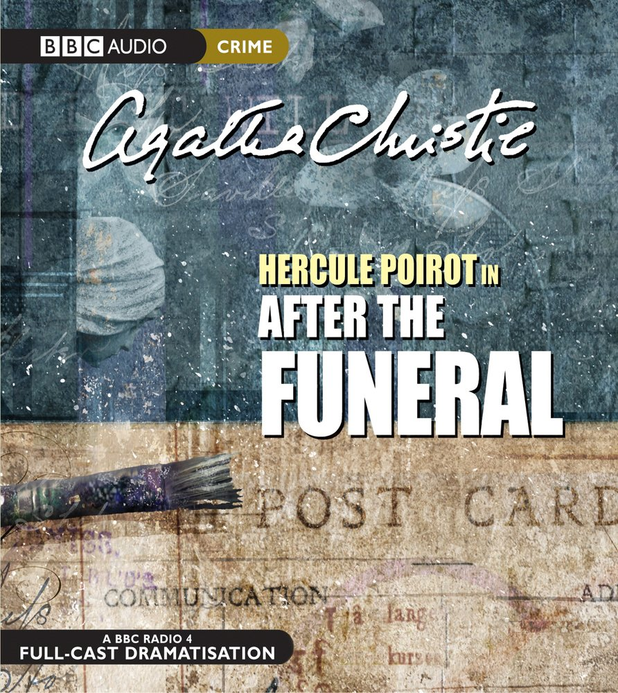 Hercule Poirot In  After The Funeral  BBC Audio Crime