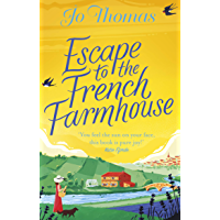 Escape to the French Farmhouse: The most refreshing, feel-good story of the summer book cover