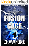 The Fusion Cage (Warner & Lopez Book 2) (English Edition)