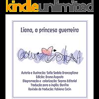 LIANA: A princesa guerreira