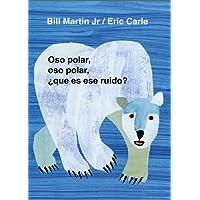 Oso Polar, Oso Polar, Que Es Ese Ruido? (Brown Bear and Friends)