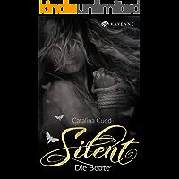 Silent: Die Beute (German Edition)
