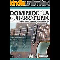 Dominio de la guitarra funk: La guía completa