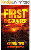 First Encounter: A Post-Apocalyptic Thriller (The Visitors Book 1)