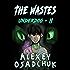The Wastes (Underdog Book #2): LitRPG Series