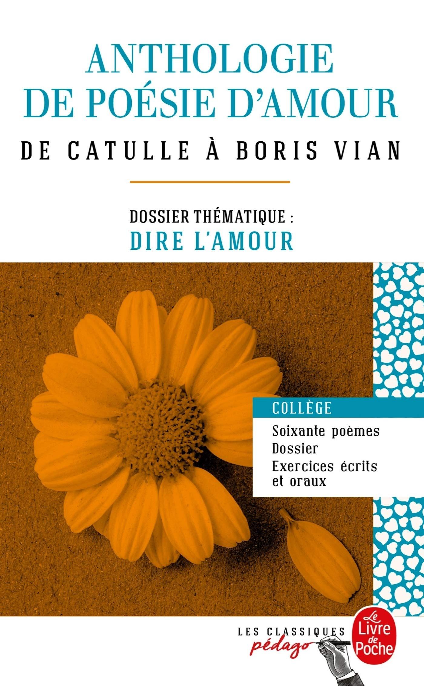 Anthologie De Poésie Damour Edition Pédagogique Dossier