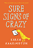 Sure Signs of Crazy (English Edition)