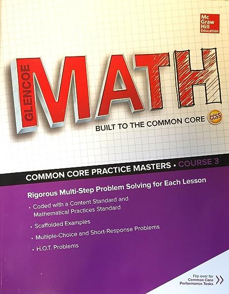 Glencoe Math Course 3 Common Core Practice