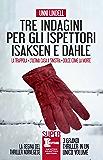 Tre indagini per gli ispettori Isaksen e Dahle (eNewton Narrativa)