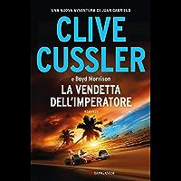 La vendetta dell'imperatore: Oregon Files - Le avventure del capitano Juan Cabrillo (Italian Edition)