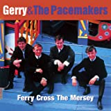 Ferry Cross the Mersey: The Best of Gerry & The Pacemakers