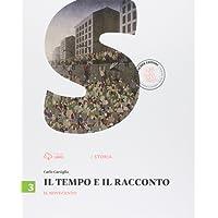 Il tempo e il racconto. Per la Scuola media. Con e-book. Con espansione online: 3