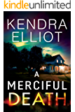 A Merciful Death (Mercy Kilpatrick Book 1)