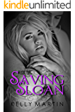Saving Sloan (Sloan Series Book 2)