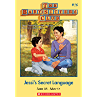 The Baby-Sitters Club #16: Jessi's Secret Language