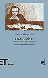 I racconti: 1831-1849 (Einaudi tascabili. Biblioteca Vol. 46)