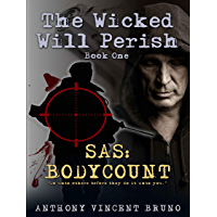 SAS: Body Count: The Wicked Will Perish (1) (English Edition)