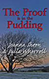 The Proof is in the Pudding (The Swaddlecombe Mysteries Book 4)