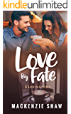 Love by Fate (The Harringtons Book 1)