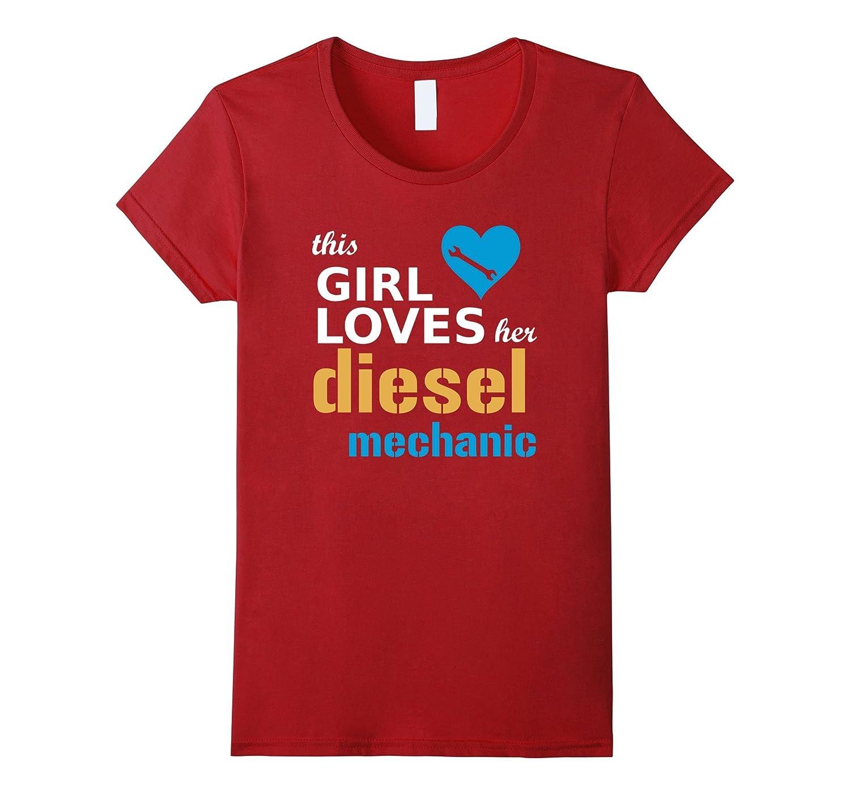 This Girl Loves Her Diesel Mechanic T Shirt  Gift Tee