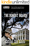 The Dumont Brand: Two Brothers; Two Stories