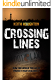 Crossing Lines (Gabe Quinn Thriller Series Book 2) (English Edition)