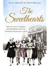 The Sweethearts: Tales of love, laughter and hardship from the Yorkshire Rowntree's girls