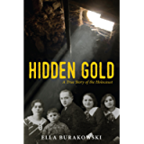 Hidden Gold: A True Story of the Holocaust