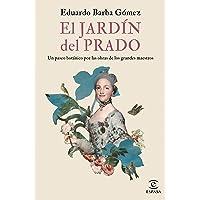 El jardín del Prado: Un paseo botánico por