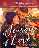 Season of Love: 3 Holiday Novellas