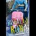 Royally Roma (The Royals Book 1)