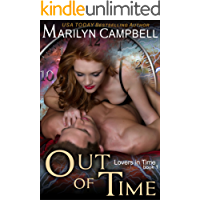 Out of Time (Lovers in Time Series, Book 1): Time Travel Romance