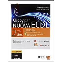 Clippy per nuova ECDL. Full standard extension. Con espansione online: 2