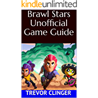 Brawl Stars Unofficial Game Guide