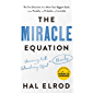 The Miracle Equation: The Two Decisions That Move Your Biggest Goals from Possible, to Probable, to Inevitable: from the author of The Miracle Morning (English Edition)