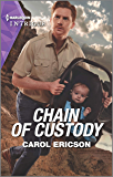 Chain of Custody (Holding the Line Book 2)