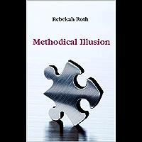Methodical Illusion (English Edition)