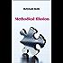 Methodical Illusion
