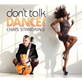 Don't Talk Dance!