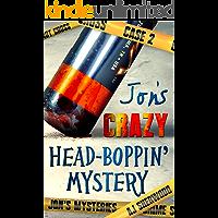 Jon's Crazy Head-Boppin' Mystery (Jon's Mysteries Case Book 2)