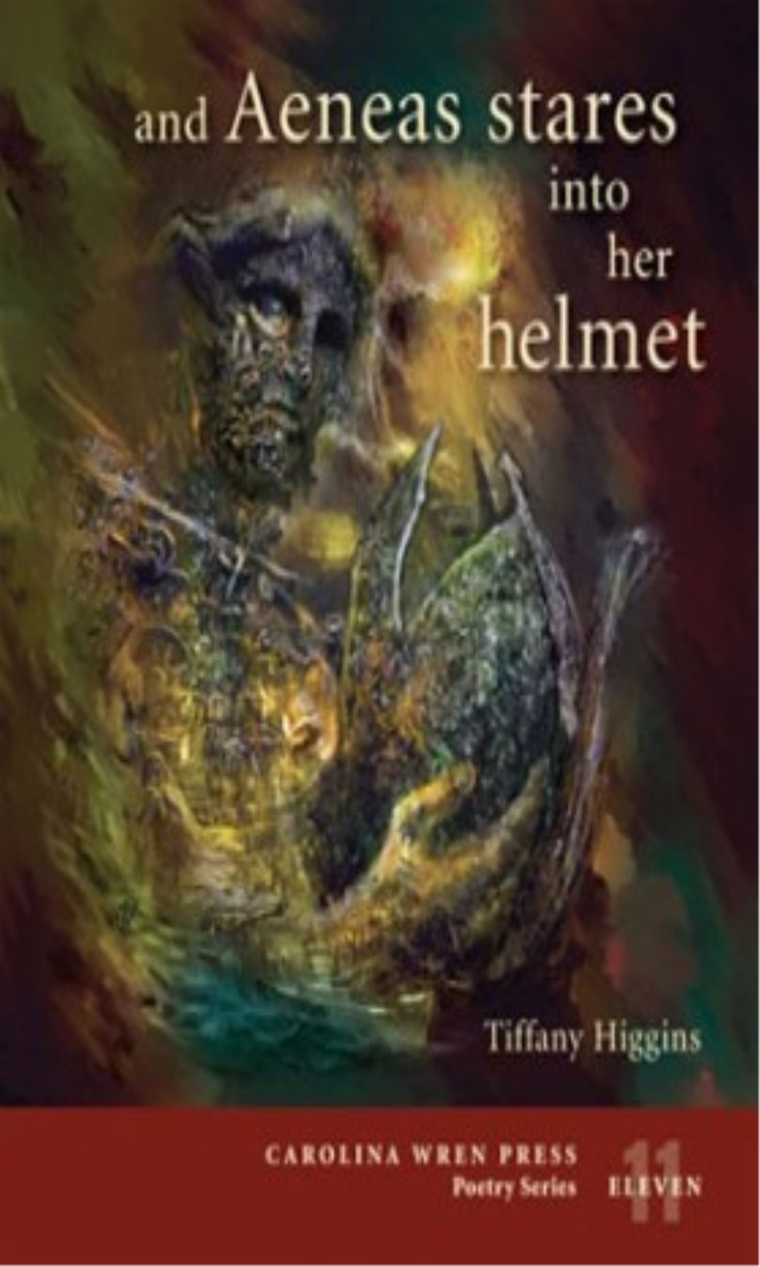 Download and Aeneas stares into her helmet (The Carolina Wren Press Poetry Series) PDF