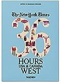 VA-The New York Times 36 hours Etats-Unis et Canada Ouest