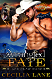 Wrangled Fate: A Shifting Destinies Bear Shifter Romance (Black Claw Ranch Book 1) (English Edition)