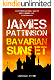 Bavarian Sunset: A Revenge Thriller