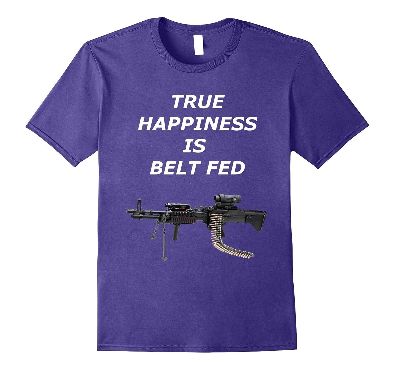 Fun Machine Gun True Happiness is Belt Fed T-Shirt-CD